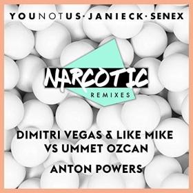 YOUNOTUS & JANIECK & SENEX - NARCOTIC (REMIXES)